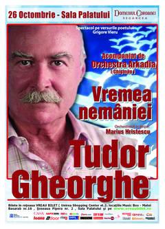 Vremea Nemaniei, spectacol Tudor Gheorghe